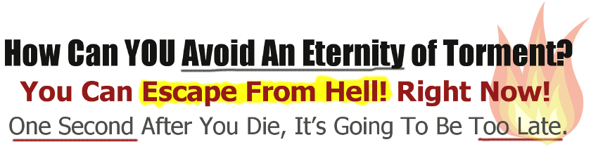 escape from hell, avoid eternity of torment
